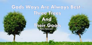 three trees and their goals