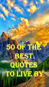 Best quotes to live by