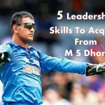 5 Leadership Skills To Acquire From M S Dhoni
