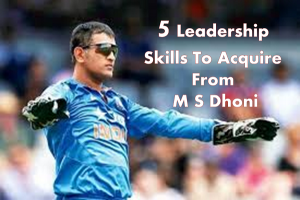 leadership skills from msdhoni