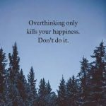 Best Quotes To Recall When You Are Overthinking