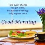 Inspirational Good Morning Quotes To Make Your Day Happy