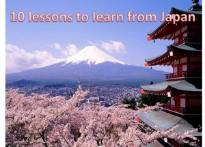 10 lessons to learn from Japan