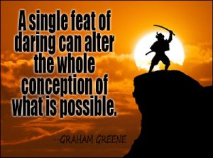 Courage Quotes To Stimulus Your Inner Brave