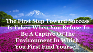 Create Your Environment To Make You Successful Part – 2