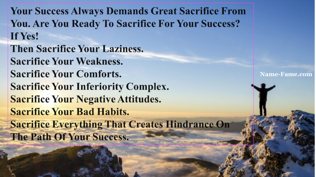 Top Quotes On Success Always Demands Sacrifice