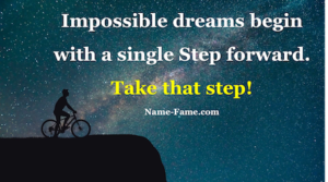 How To Take The First Step To Achieve Your Dream – Part 2