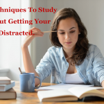 10 Techniques To Study Without Getting Your Mind Distracted
