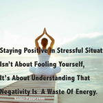 How To Manage A Stressful Situation And Make It A Positive Day