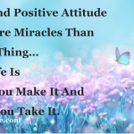 Inspiring story - Positive thoughts do miracles in your life