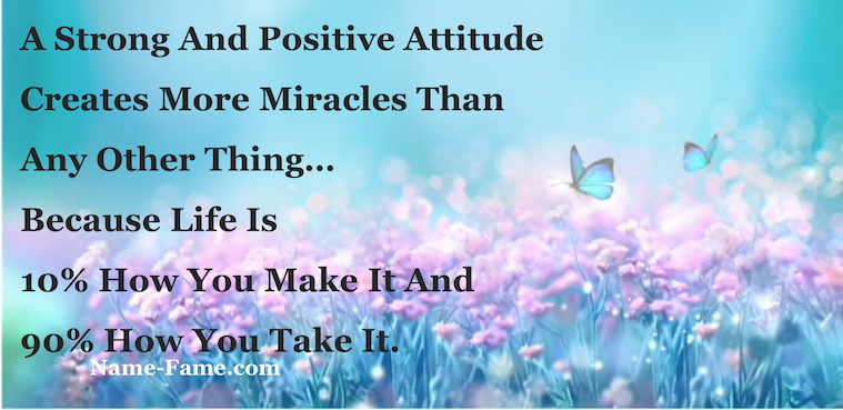 Positive thoughts do miracles in your life