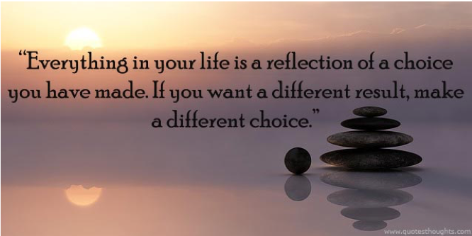Life Is All About Your choices